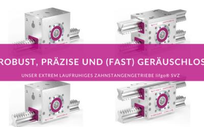Robust & (fast) geräuschlos – lifgo® SVZ